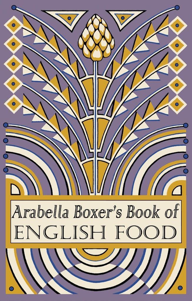 Arabella Boxer´s Book of English Food als eBook...