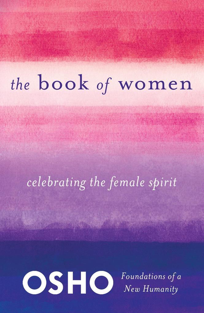 The Book of Women als eBook Download von Osho