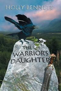 Warrior´s Daughter als eBook Download von Holly...