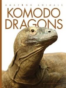Komodo Dragons als eBook Download von Valerie B...