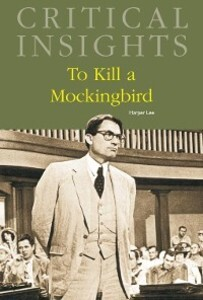 Critical Insights: To Kill a Mockingbird als eBook Download von