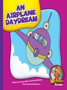 An Airplane Daydream als eBook Download von Joa...