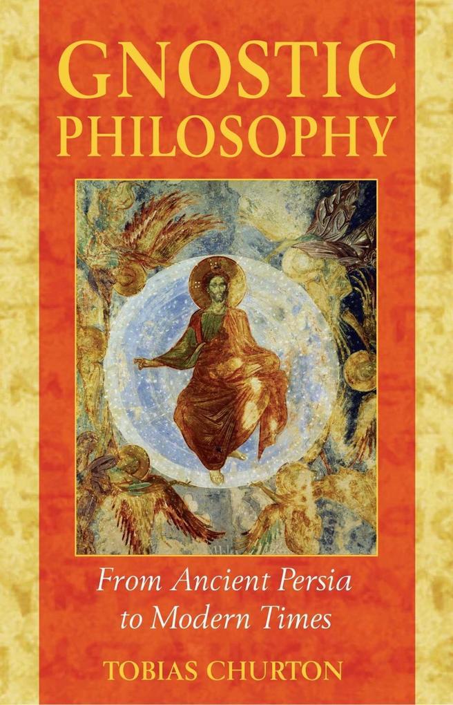 Gnostic Philosophy als eBook Download von Tobia...