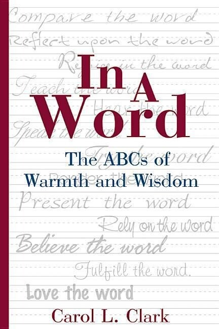 In a Word: The ABC's of Warmth and Wisdom als Taschenbuch