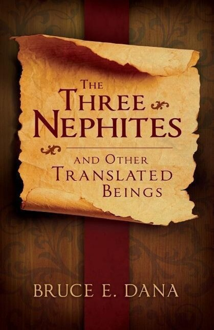 Three Nephites and Other Translated Beings als Taschenbuch