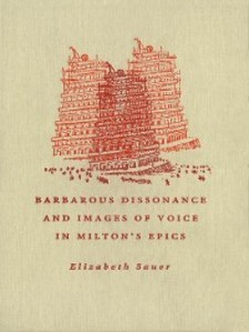 Barbarous Dissonance and Images of Voice in Mil...