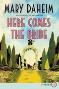 Here Comes the Bribe: A Bed-And-Breakfast Mystery