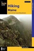 Hiking Maine: A Guide to the State's Greatest Hiking Adventures