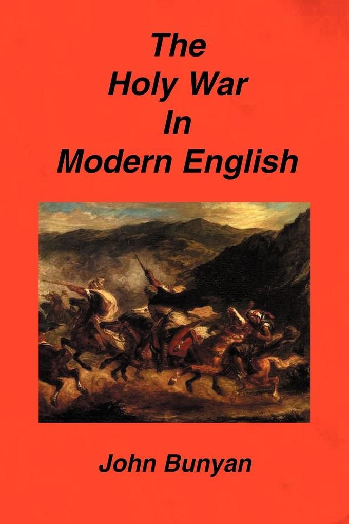 The Holy War in Modern English als Taschenbuch