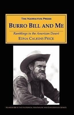 Burro Bill and Me: Ramblings in the Arizona Desert als Taschenbuch