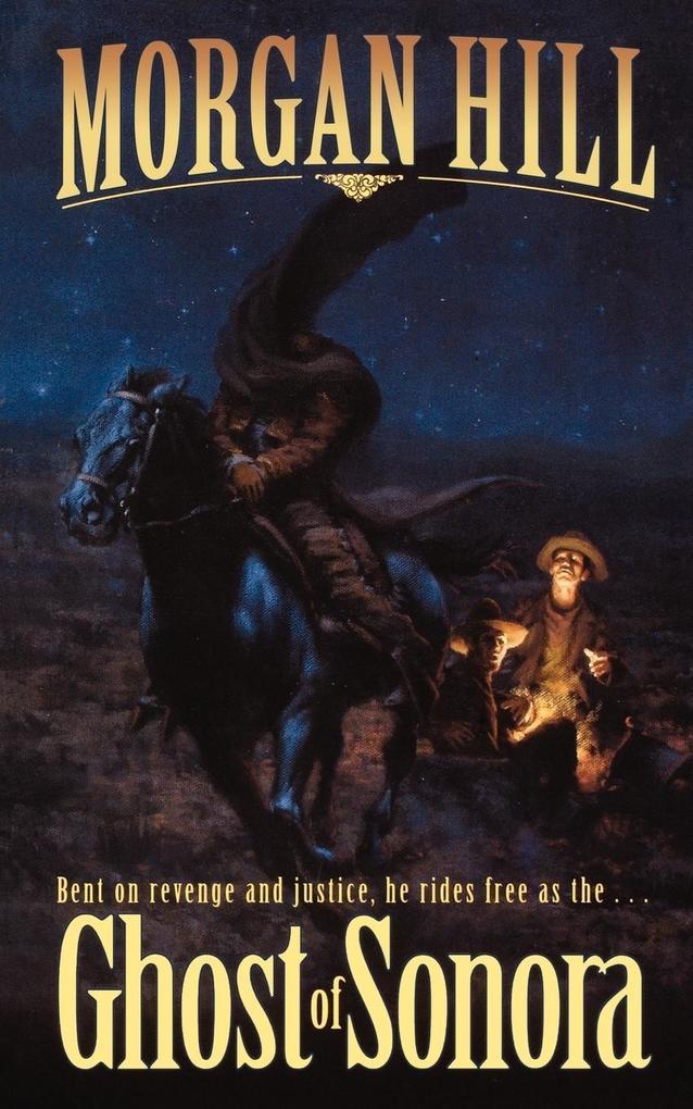 Ghost of Sonora als Taschenbuch