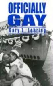 Officially Gay: The Political Construction of Sexuality als Taschenbuch