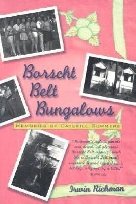 Borscht Belt Bungalows: Memories of Catskill Summers als Taschenbuch