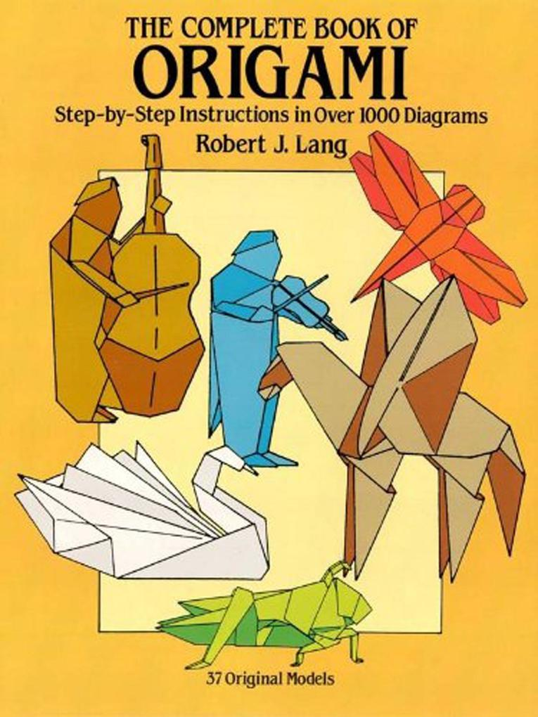 The Complete Book of Origami als eBook Download...