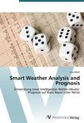 Smart Weather Analysis and Prognosis