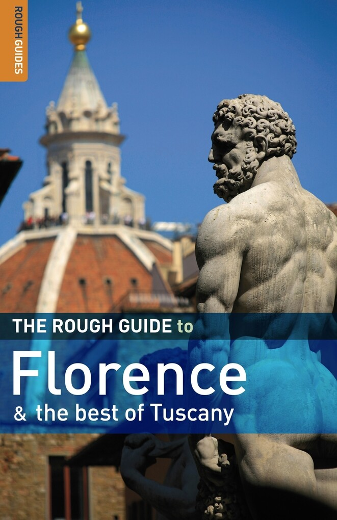 The Rough Guide to Florence & the best of Tusca...