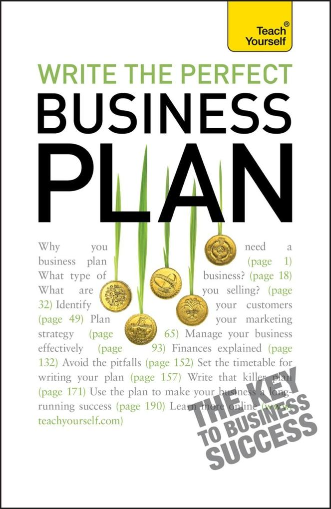 Write the Perfect Business Plan: Teach Yourself...