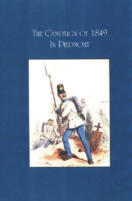CAMPAIGN OF 1849 IN PIEDMONT R als Taschenbuch
