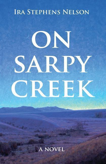 On Sarpy Creek als Taschenbuch
