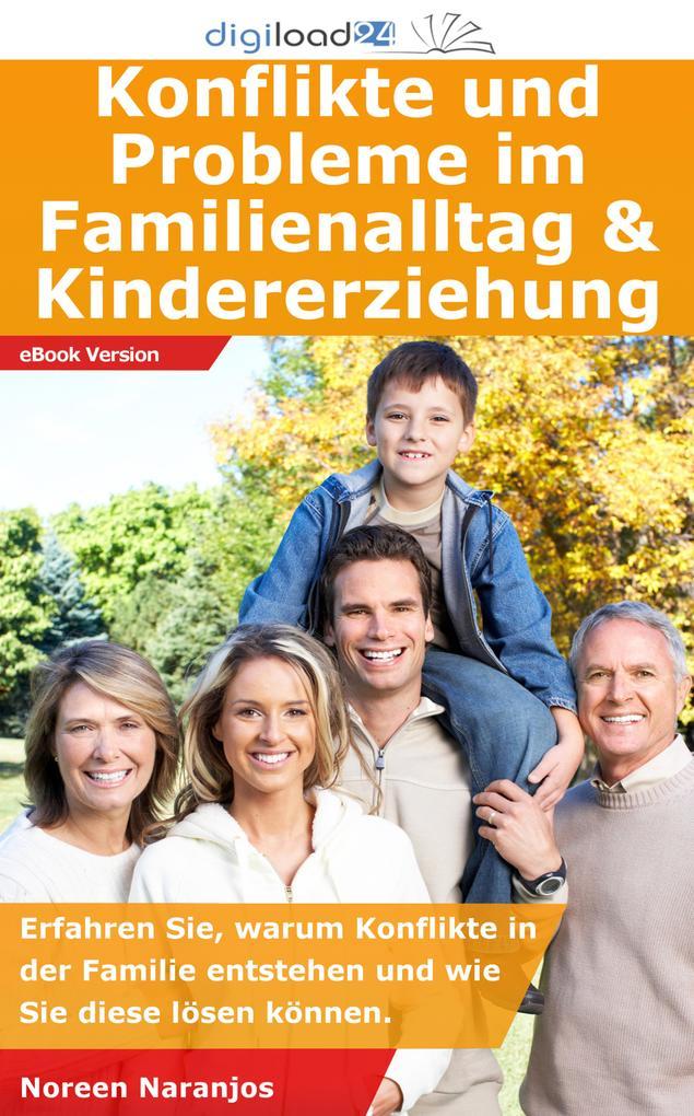 Konflikte und Probleme im Familienalltag & Kind...