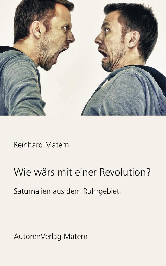 Wie wärs mit einer Revolution? als eBook