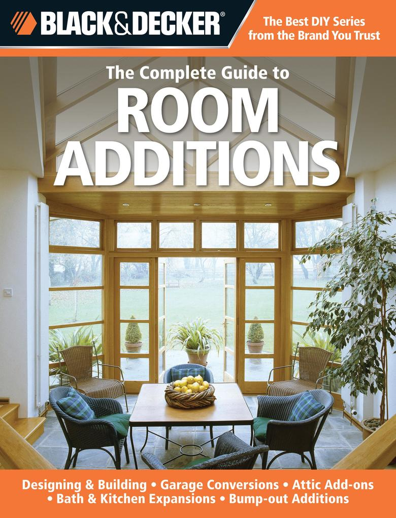Black & Decker The Complete Guide to Room Addit...