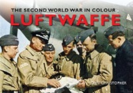 Luftwaffe The Second World War in Colour als eB...
