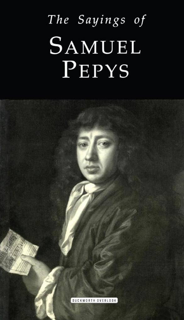 The Sayings of Samuel Pepys als eBook Download ...