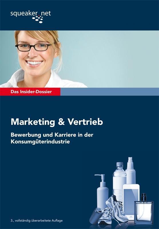 Das Insider-Dossier: Marketing & Vertrieb: Bewe...