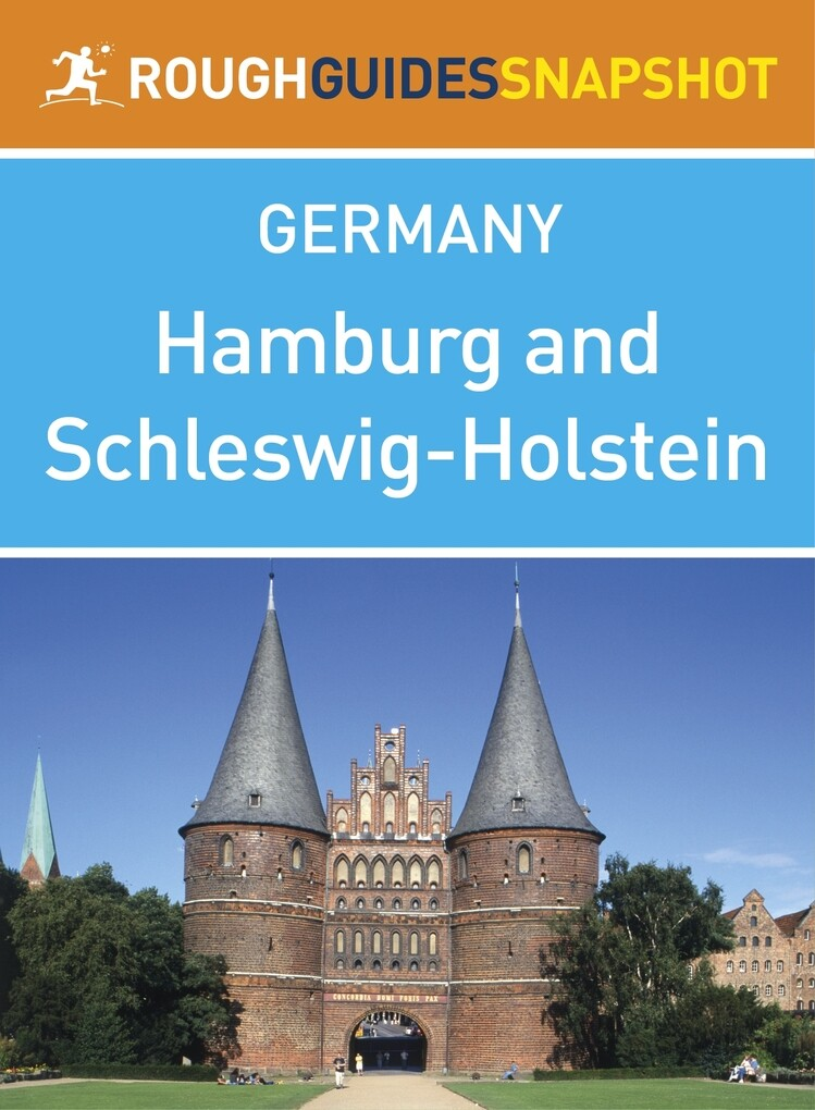 Hamburg and Schleswig-Holstein Rough Guides Sna...