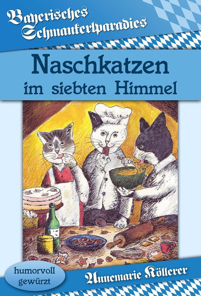 Naschkatzen im siebten Himmel als eBook
