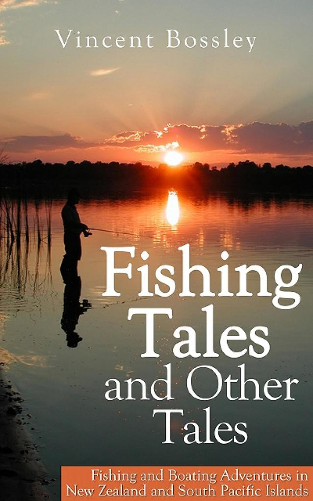 Fishing Tales and Other Tales als eBook