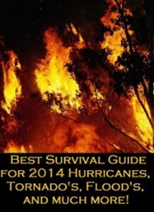 Best Survival Guide for 2014 (Includes Hurrican...