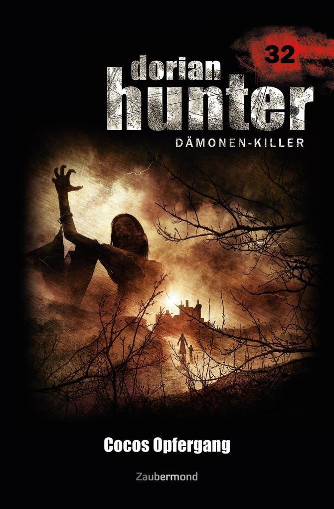 Dorian Hunter 32 - Cocos Opfergang als eBook Do...