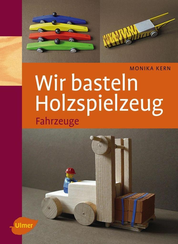 Wir basteln Holzspielzeug als eBook Download vo...