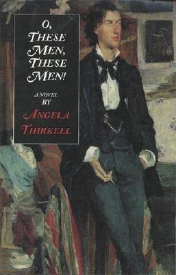 O, These Men, These Men als Taschenbuch