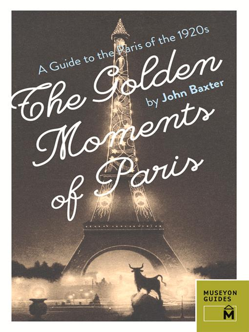 The Golden Moments of Paris als eBook Download ...