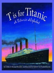 T is for Titanic als eBook Download von Michael...