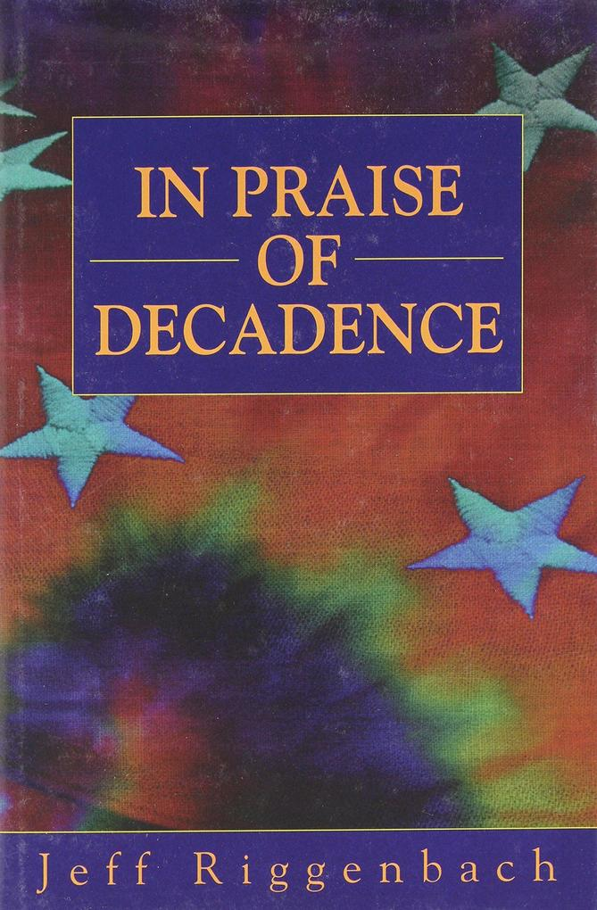 In Praise of Decadence als Buch