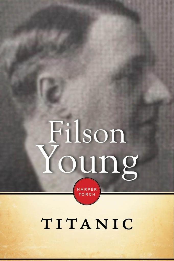 Titanic als eBook Download von Filson Young