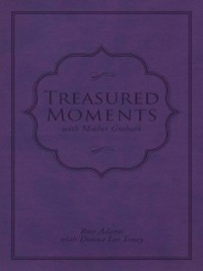 Treasured Moments with Mother Graham als eBook ...