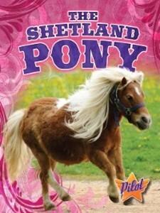 The Shetland Pony als eBook Download von Sara G...