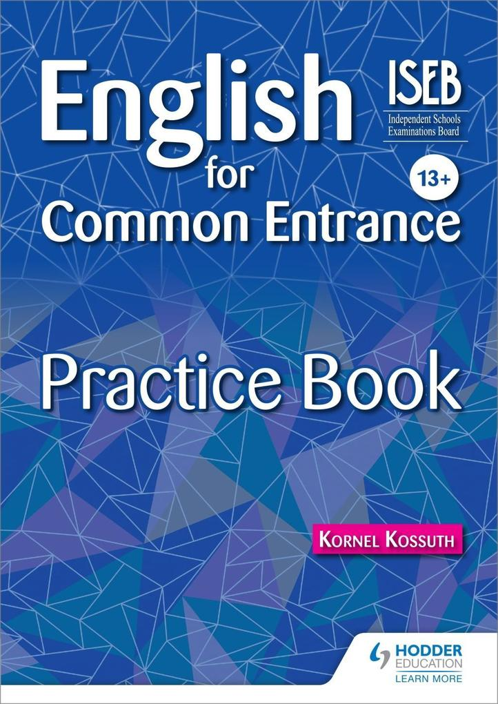 English for Common Entrance 13+ Practice Book a...