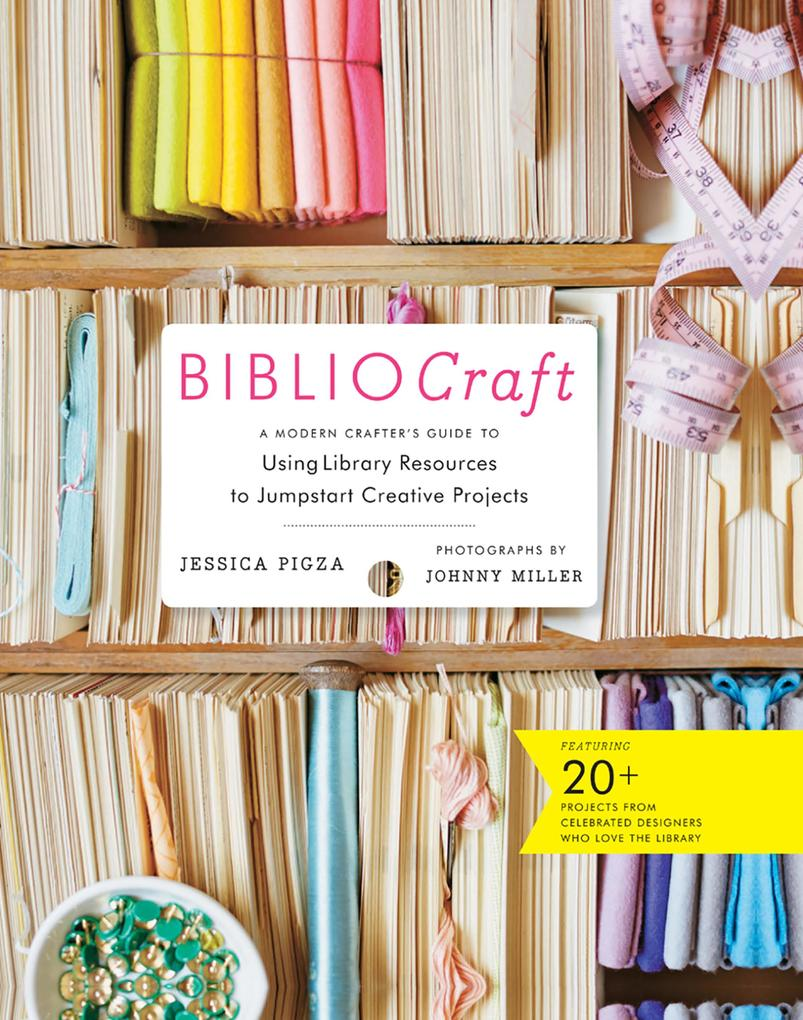 BiblioCraft als eBook Download von Jessica Pigza
