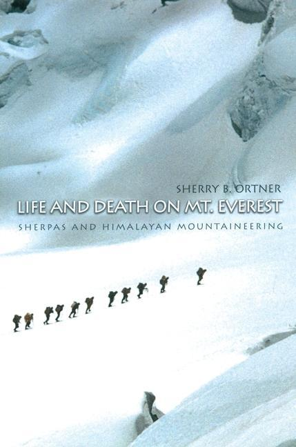 Life and Death on Mt. Everest: Sherpas and Himalayan Mountaineering als Taschenbuch