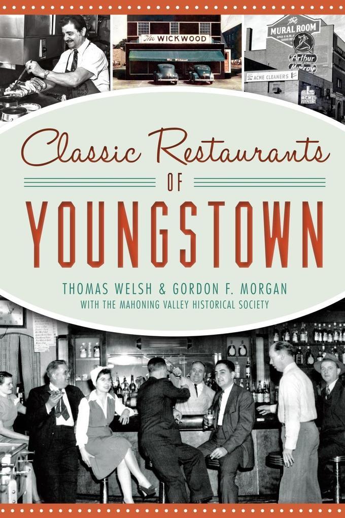 Classic Restaurants of Youngstown als eBook Dow...