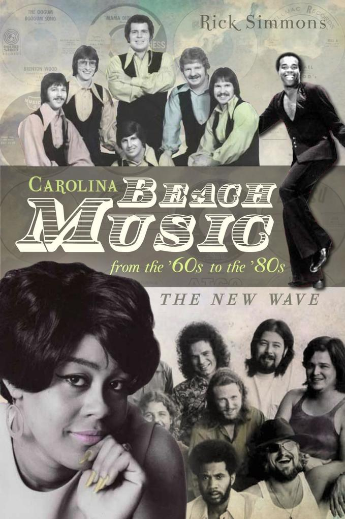 Carolina Beach Music from the ´60s to the ´80s ...