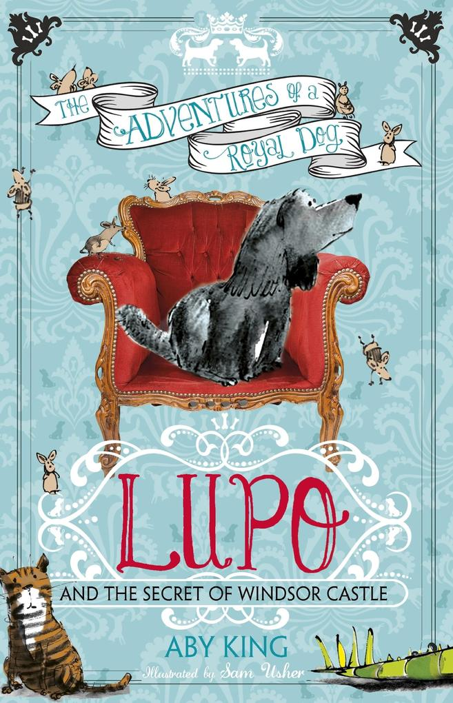 Lupo and the Secret of Windsor Castle als eBook...