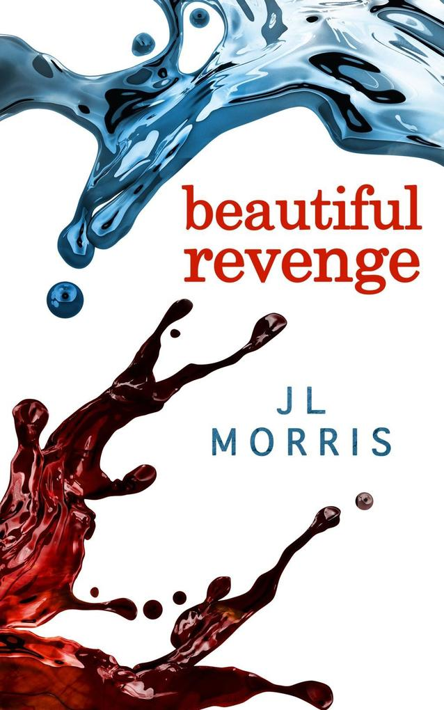 Beautiful Revenge (Selfish Beings, Book 2) als ...