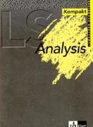 Lambacher Schweizer. 11.-13. Schuljahr. Analysis kompakt. Formeln und Merksätze